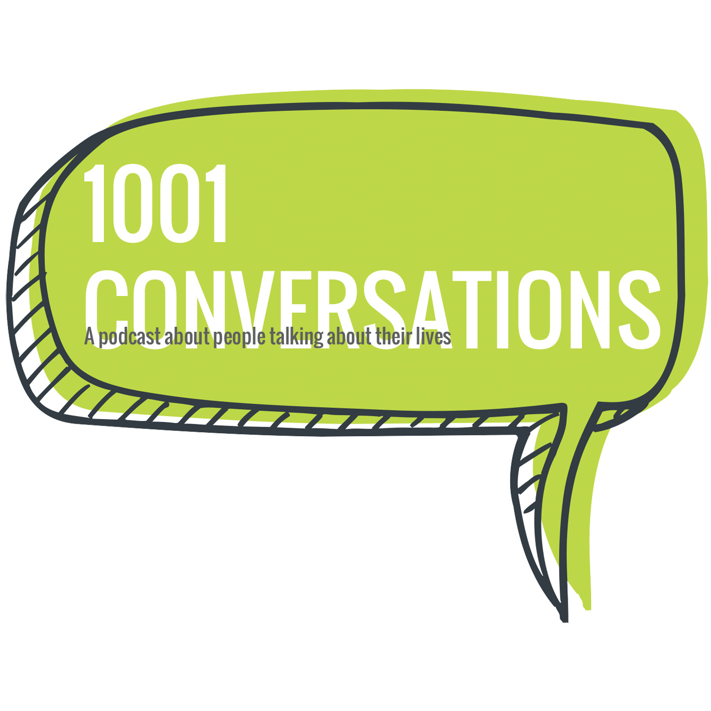 1001 Conversations » A podcast about people talking about life